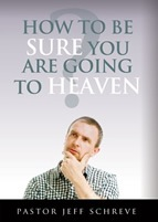 How To Be Sure Your Are Going To Heaven - Booklet